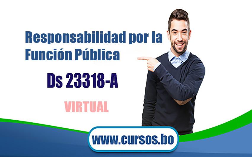 Curso virtual DS 23318-A Responsabilidad por la Función Pública