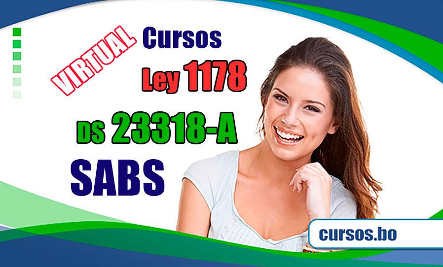 3 Cursos Ley 1178 SAFCO, DS 23318-A y SABS DS 0181 Triple certificación
