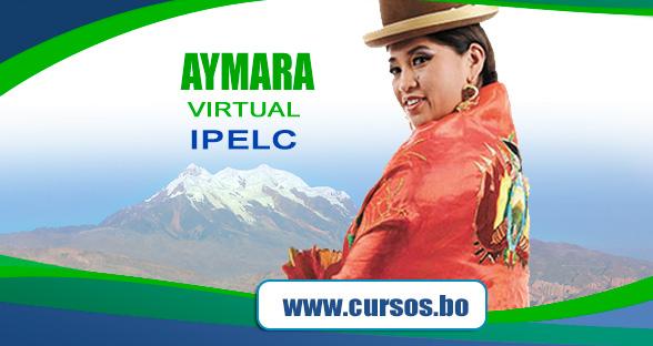 Curso virtual AYMARA BASICO certificación IPELC - ON LINE (V2 2021 EN VIVO🔴)